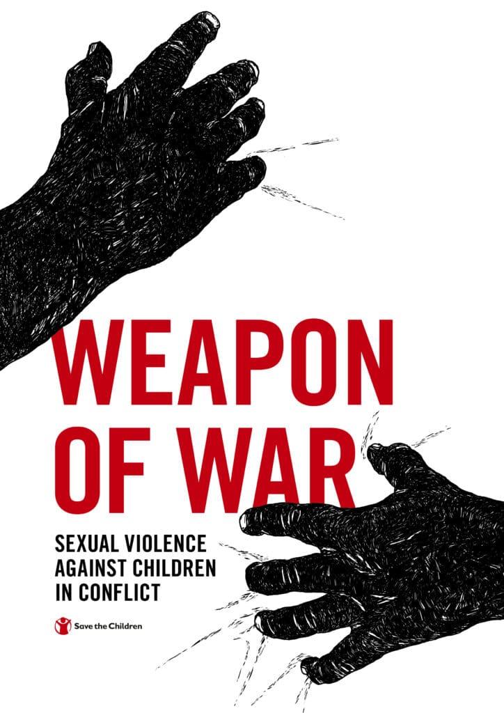 """Forside av rapporten """"weapon of war"""". Det står """"seksuell vold mot barn i konflikt"""". Det er hender i sort-hvitt som griper etter trygghet."""